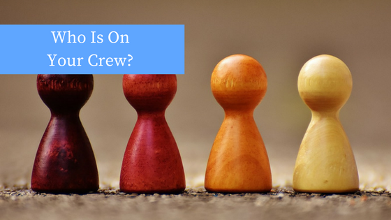 Who Is On Your Crew?