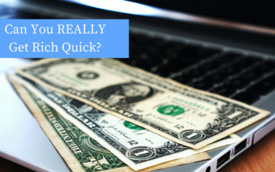 Can You REALLY Get Rich Quick?